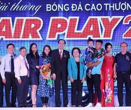 Giải thưởng Fair Play 2019: Vì một nền bóng đá tốt đẹp hơn!