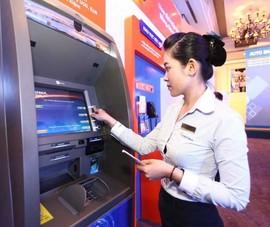 Miễn phí chuyển tiền, rút tiền ATM: Lợi nhiều đường