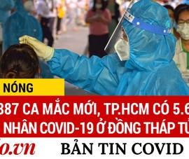 Video: Bản tin dịch COVID-19 tại Việt Nam sáng 5-7