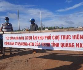 Người dân 'vây' khu phố chợ Chiên Đàn, Quảng Nam tiếp tục ra văn bản chỉ đạo