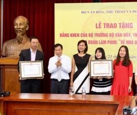 'Về nhà đi con' nhận bằng khen của bộ trưởng Bộ VH-TT&DL
