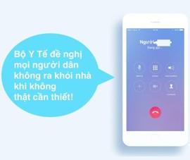 Lời nhắc của Bộ Y tế trên điện thoại không bị tính cước