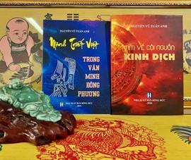 Kinh dịch và Minh triết Việt qua góc nhìn Nguyễn Vũ Tuấn Anh
