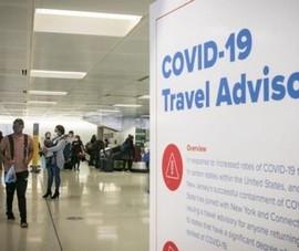 Mỹ có thể mở rộng yêu cầu xét nghiệm với mọi du khách quốc tế