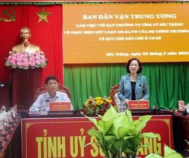 Trưởng Ban Dân vận Trung ương làm việc với Tỉnh ủy Sóc Trăng