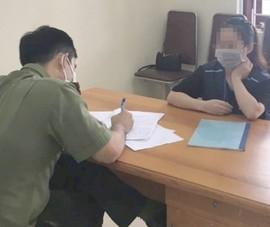 Cô gái tung tin bịa đặt về dịch làm 2000 công nhân lo lắng