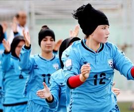 """Afghanistan, đối thủ đầu tiên của nữ Việt Nam """"bị loại"""""""