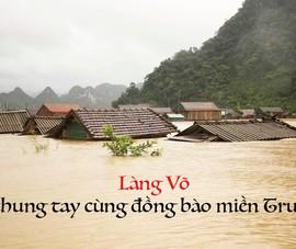 Làng Võ Việt chung tay cứu trợ đồng bào miền Trung