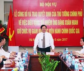 Ông Đặng Xuân Hoan làm Giám đốc Học viện Hành chính QG
