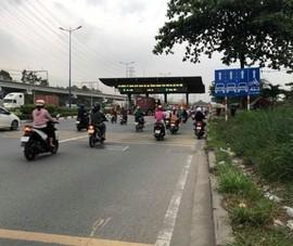 Chính thức thu phí BOT Xa lộ Hà Nội từ ngày 1-4