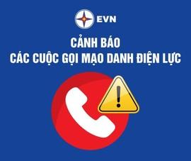 Lại tái diễn cuộc gọi giả danh điện lực tại TP.HCM dọa khách hàng