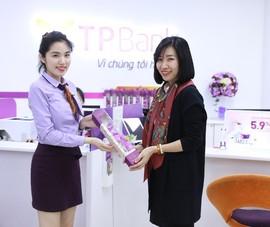 TPBank tri ân khách hàng nữ dịp 8-3
