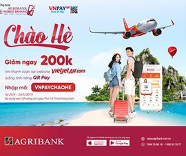 Agribank: Giảm ngay 200.000 đồng khi mua vé Vietjet Air