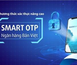 Tích hợp Smart OTP trên ứng dụng Viet Capital Mobile Banking