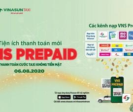 Thanh toán cước taxi không tiền mặt với VNS Prepaid