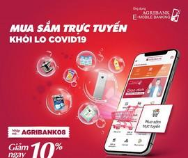 Agribank: Giảm 100.000 đồng mua sắm trực tuyến
