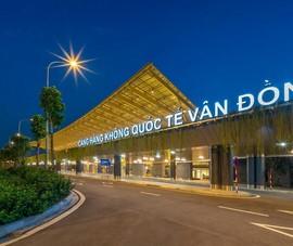 Cảng HKQT Vân Đồn: Sân bay khu vực hàng đầu châu Á 2020