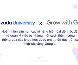 Google hợp tác cùng Lazada mở khóa học trực tuyến