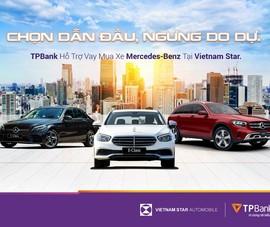 Sở hữu Mercedes-Benz chỉ từ 5 triệu đồng/tháng cùng TPBank