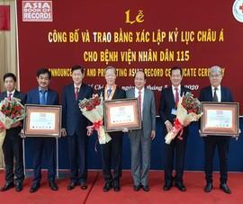 Bệnh viện Nhân dân 115 đón nhận 3 kỷ lục châu Á
