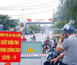 Bình Dương: Chính thức phong tỏa phường Tân Phước Khánh với 55 ca nhiễm COVID-19