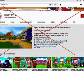 Kênh Timmy TV bị phạt 15 triệu đồng