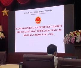 Bà Rịa- Vũng Tàu công bố 52 đại biểu HĐND tỉnh khóa mới