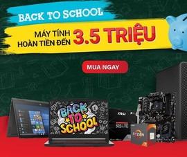 Nhiều mẫu laptop giảm giá 3,5 triệu đồng mùa tựu trường