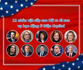 11 nhân vật cấp cao Mỹ ra đi sau vụ bạo động ở Điện Capitol