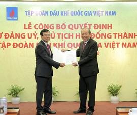 Phó Thủ tướng trao quyết định bổ nhiệm Chủ tịch PVN