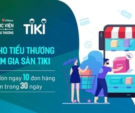 Tiki cam kết hỗ trợ '1:1' cho tiểu thương VPBank