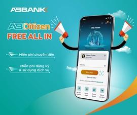 ABBANK: miễn phí sử dụng dịch vụ ngân hàng số AB Ditizen