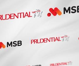 Prudential: đối tác phân phối bảo hiểm duy nhất của MSB