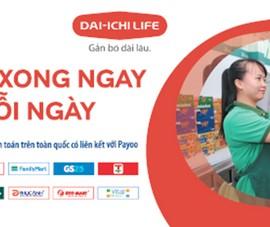 Dai-ichi Life Việt Nam hợp tác với kênh thanh toán Payoo