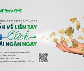 VPBank ra mắt dịch vụ đột phá: Giải ngân 100% online đối với SME