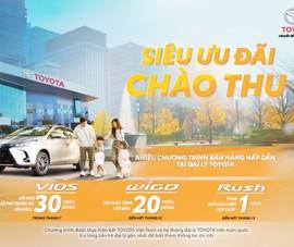 Toyota: siêu ưu đãi cho khách hàng mua Wigo phiên bản mới