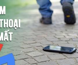 4 cách tìm lại smartphone bị thất lạc