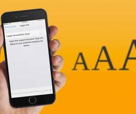 Cách thay đổi nhanh kích thước font chữ trên iPhone