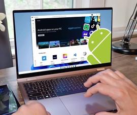 Cách cài đặt ứng dụng Android trên Windows 11