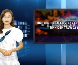 Tình hình dịch COVID-19 ở Việt Nam tính đến trưa 25-8
