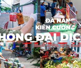 Video: Đà Nẵng kiên cường chống đại dịch