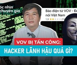 Hacker tấn công VOV có thể bị xử lý ra sao?