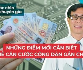Điều cần biết về Luật Cư trú; Thẻ căn cước công dân gắn chip