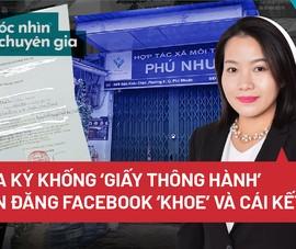 Cha ký khống 'giấy thông hành', con đăng Facebook: Chuyện gì có thể xảy ra?