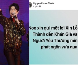 Noo Phước Thịnh chính thức xin lỗi vì phát ngôn phản cảm