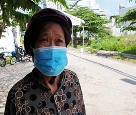 TP.HCM: Người phụ nữ 67 tuổi đi giỗ má, gặp phong tỏa phải quay về
