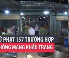 TP Buôn Ma Thuột xử phạt 157 trường hợp không đeo khẩu trang