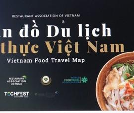 Video: Lần đầu công bố 'Bản đồ Du lịch Ẩm thực Việt Nam'