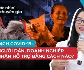 Hướng dẫn người dân, doanh nghiệp nhận tiền hỗ trợ mùa dịch COVID-19