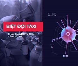 Video: Biệt đội taxi chạy đua với tử thần cấp cứu F0